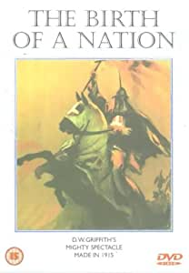 The Birth Of A Nation [1915] [DVD]