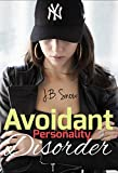 Avoidant Personality Disorder (Transcend Mediocrity Book 34) (English Edition)