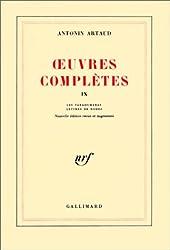 Oeuvres complètes, tome IX : Les tarahumaras - Lettres de Rodez