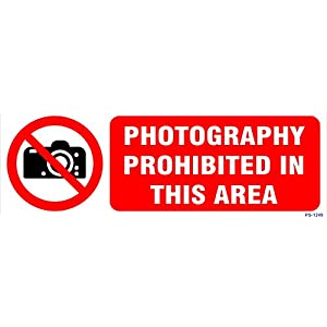 SignageShop Photography Prohibited in this area Sign