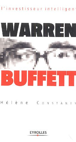 Warren Buffett : L'investisseur intelligent