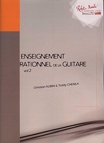 Enseignement Rationnel de la Guitare VOL 2 par Christian Aubin