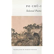 Po Chu-i: Selected Poems (Translations from the Asian Classics)