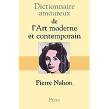 Dictionnaire amoureux de l'art moderne et contemporain