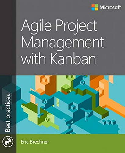 Agile Project Management with Kanban (Best Practices)