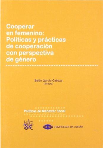 Cooperar en femenino : Políticas y prácticas de cooperación con perspectiva de género