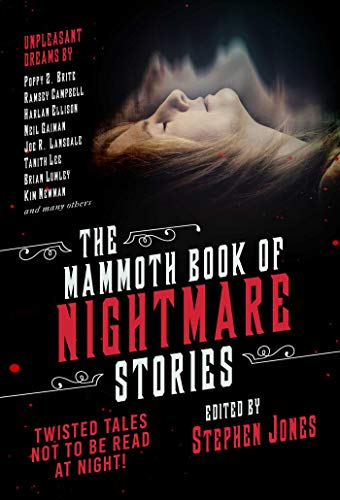 (The Mammoth Book of Nightmare Stories: Twisted Tales Not to Be Read at Night! (English Edition))