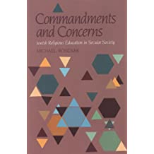 Commandments & Concerns: Jewish Religious Education in Secular Society