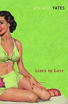 Liars in Love von [Yates, Richard]