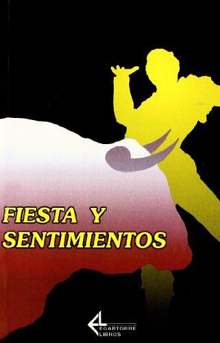 Fiesta Y Sentimientos par Unknown