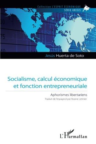 Socialisme, calcul économique et fonction entrepreneuriale