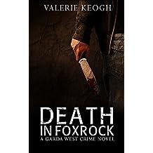 Death in Foxrock (A Garda West Crime novel Book 4)