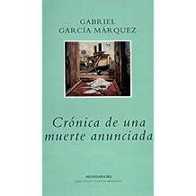 Crónica de una muerte anunciada (Literatura Random House, Band 101101)