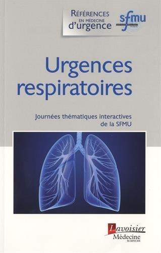 Urgences respiratoires : Journées thématiques interactives de la Société française de médecine d'urgence, Besançon, 2015