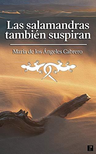 Las salamandras también suspiran por María de los Ángeles Cabrero