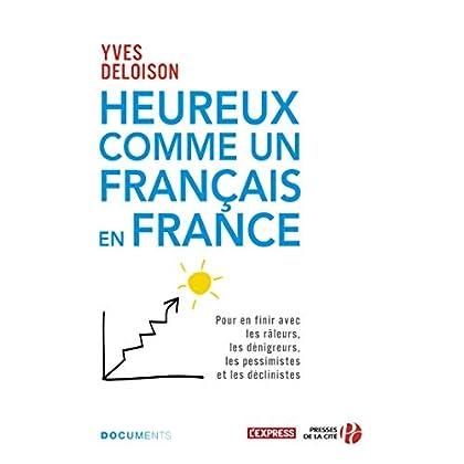 Heureux comme un Français en France (DOCUMENT)