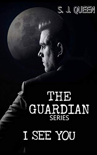 The guardian- I see you