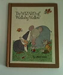 The wizard of Wallaby Wallow by Jack Kent (1971-08-02)