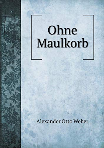 Ohne Maulkorb