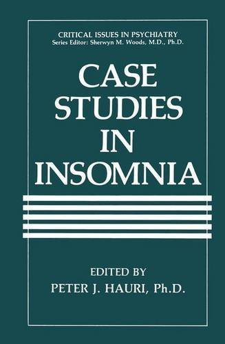 Case Studies in Insomnia (Critical Issues in Psychiatry) (1991-08-31)