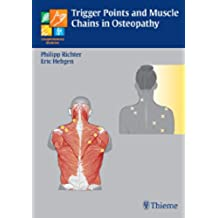 Trigger Points and Muscle Chains in Osteopathy (Complementary Medicine (Thieme Hardcover))