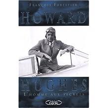 HOWARD HUGHES HOMME AUX SECRET
