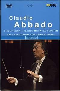 Claudio Abbado in Rehearsal: Verdi's Missa Da Requiem [UK Import]