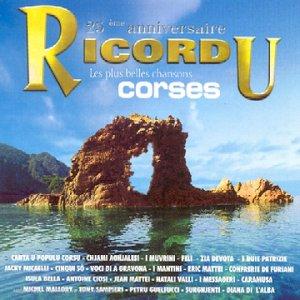25 e Anniversaire Ricordu : Les plus belles chansons corses
