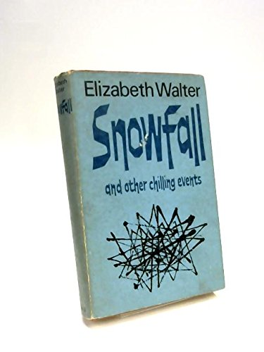 Snowfall and Other Chilling Tales