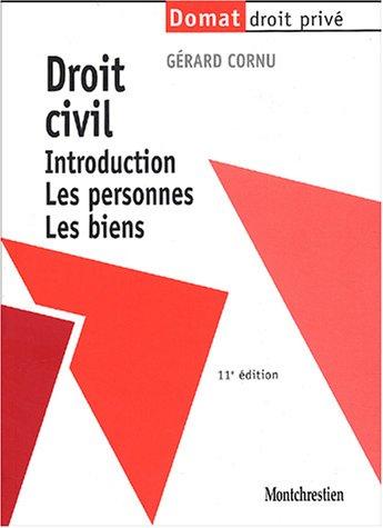 Droit civil : Introduction. Les personnes. Les biens par Gérard Cornu