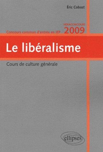 Le libéralisme : Concours commun d'entrée en IEP