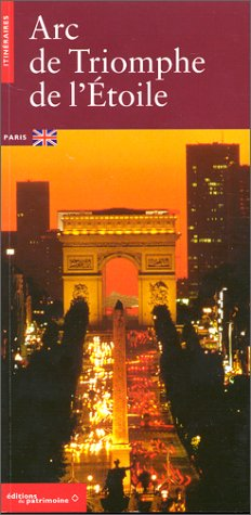 L'Arc de Triomphe de l'Etoile (anglais) par Dominique Fernandes, Gilles Plum, Isabelle Rouge