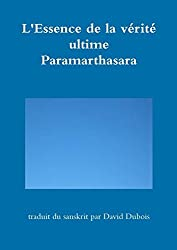 L'Essence de la vérité ultime - Paramarthasara