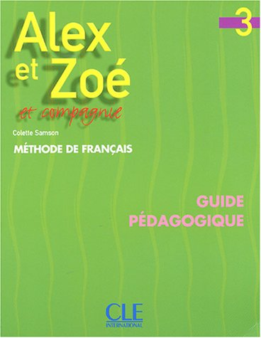Download Alex Et Zoe 3 Et Compagnie Guide Pedagogique Pdf Madhurobadiah