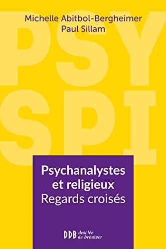 Livres gratuits Psy Spi: Psychanalystes et religieux. Regards croisés pdf