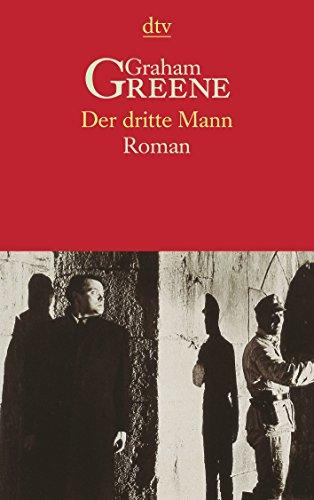 Buchseite und Rezensionen zu 'Der dritte Mann. Roman' von Graham Greene