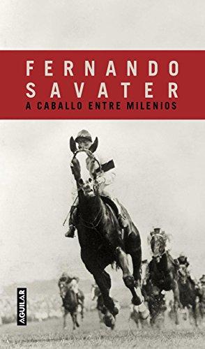 A caballo entre milenios por Fernando Savater
