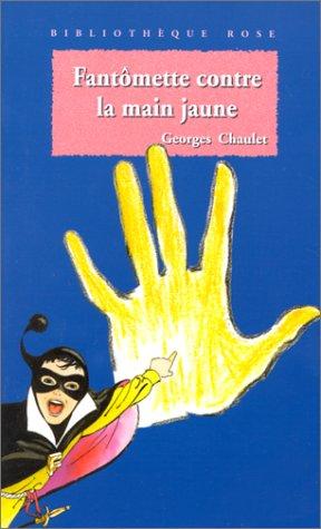 Fantômette contre la main jaune