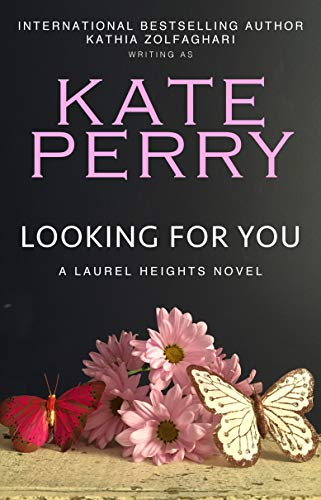 Looking for You (A Laurel Heights Novel Book 4) (English Edition)