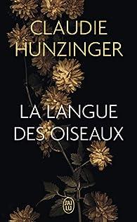 La langue des oiseaux par Claudie Hunzinger