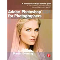Adobe Photoshop CS6 for Photographers: A professional image editor's guide to the creative use of Photoshop for the…