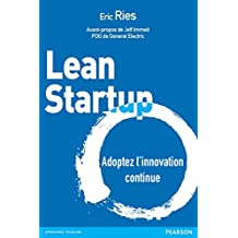 Lean Startup: Adoptez l'innovation continue (Village Mondial)