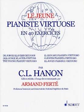 Hanon: le jeune pianiste virtuose en 40 exercices par Hanon