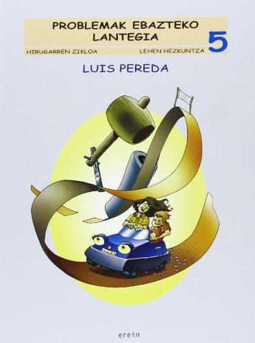 Problemak ebazteko lantegia LH 5 - 9788497460484 por Luis Pereda