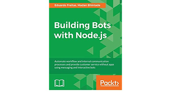 Buy Building Bots with Node js Book Online at Low Prices in India