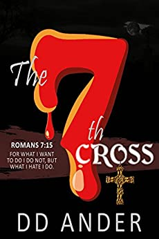 The 7th CROSS (The Judgment Files Book 1) by [ANDER, DD]