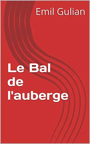 Couverture du livre Le Bal de l'auberge