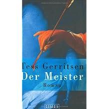 Der Meister: Roman