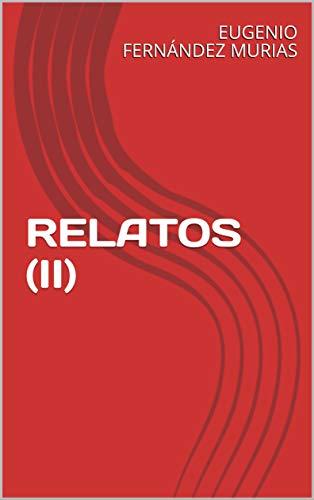 RELATOS (II)