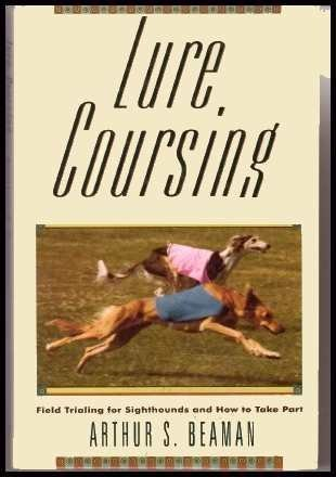 Lure Coursing: Field Trialing for Sighthounds and How to Take Part (Fishing Lure Parts)
